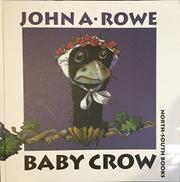 BABY CROW by John A. Rowe