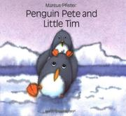 PENGUIN PETE AND LITTLE TIM by Marcus Pfister