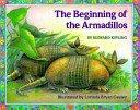 THE BEGINNING OF THE ARMADILLOS by Rudyard Kipling