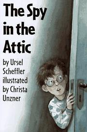 THE SPY IN THE ATTIC by Ursel Scheffler