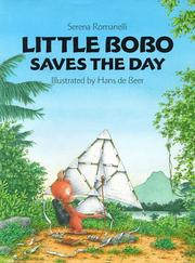 LITTLE BOBO SAVES THE DAY by Serena Romanelli