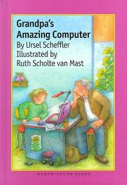 GRANDPA'S AMAZING COMPUTER by Ursel Scheffler