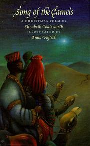 SONG OF THE CAMELS by Elizabeth Coatsworth