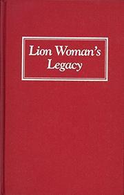 LION WOMAN'S LEGACY by Arlene Voski Avakian