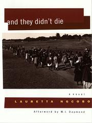 AND THEY DIDN'T DIE by Lauretta Ngcobo