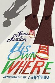 HIS OWN WHERE by June Jordan