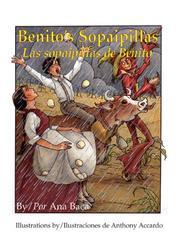 BENITO'S SOPAIPILLAS/LAS SOPAIPILLAS DE BENITO by Ana Baca