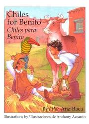CHILES FOR BENITO/CHILES PARA BENITO by Ana Baca