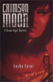CRIMSON MOON by Lucha Corpi