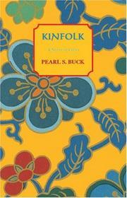 KINFOLK by Pearl Buck