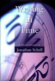 WRITING IN TIME by Jonathan Schell
