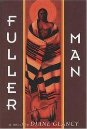 FULLER MAN by Diane Glancy