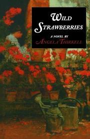 WILD STRAWBERRIES by Angela Thirkell