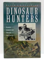 DINOSAUR HUNTERS by David A.E. Spalding