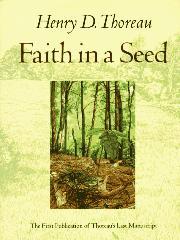 FAITH IN A SEED by Henry David Thoreau