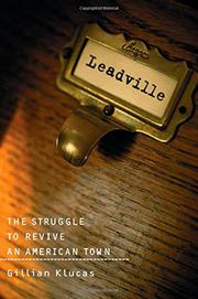 LEADVILLE by Gillian Klucas