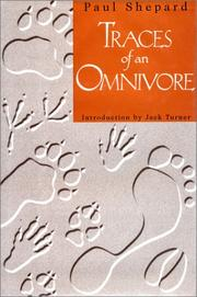 TRACES OF AN OMNIVORE by Paul Shepard