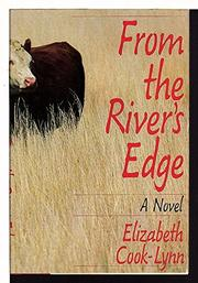 FROM THE RIVER'S EDGE by Elizabeth Cook-Lynn