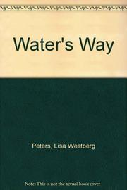 WATER'S WAY by Lisa Westberg Peters