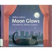MOON GLOWS by Bethea VerDorn