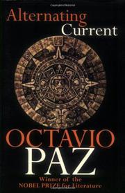 ALTERNATING CURRENT by Octavio Paz