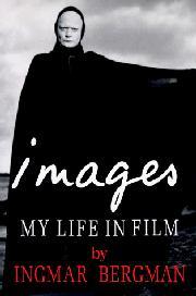 IMAGES by Ingmar Bergman