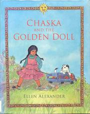 CHASKA AND THE GOLDEN DOLL by Ellen Alexander