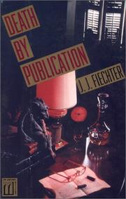 DEATH BY PUBLICATION by J.J. Fiechter
