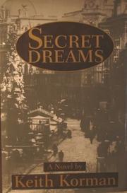 SECRET DREAMS by Keith Korman