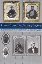VOICES FROM THE CENTURY BEFORE by Mary Clay Berry
