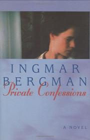 PRIVATE CONFESSIONS by Ingmar Bergman