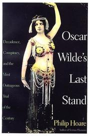 OSCAR WILDE'S LAST STAND by Philip Hoare