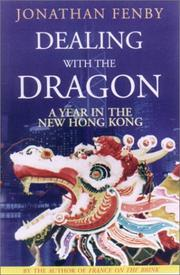 DEALING WITH THE DRAGON by Jonathan Fenby