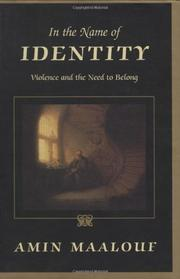 IN THE NAME OF IDENTITY by Amin Maalouf
