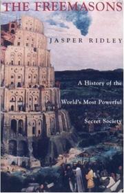THE FREEMASONS by Jasper Ridley