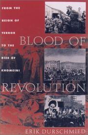 BLOOD OF REVOLUTION by Erik Durschmied