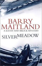 SILVER MEADOW by Barry Maitland