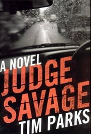 JUDGE SAVAGE by Tim Parks