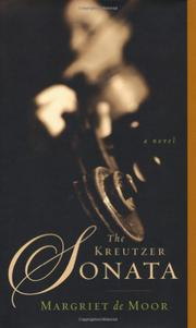 THE KREUTZER SONATA by Margriet de Moor