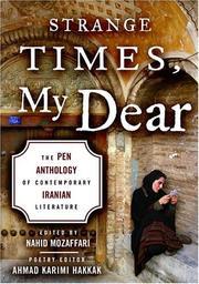 STRANGE TIMES, MY DEAR by Nahid Mozaffari