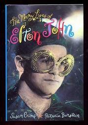 THE MANY LIVES OF ELTON JOHN by Susan Crimp