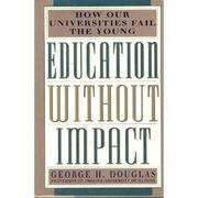 Cover art for EDUCATION WITHOUT IMPACT