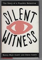 SILENT WITNESS by Nancy Myer-Czetli