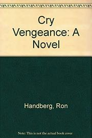 CRY VENGEANCE by Ron Handberg