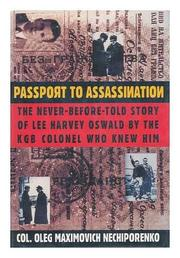 PASSPORT TO ASSASSINATION by Oleg Maximovich Nechiporenko