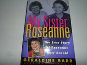 MY SISTER ROSEANNE by Geraldine Barr