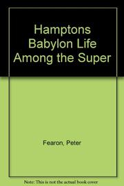 HAMPTONS BABYLON by Peter Fearon