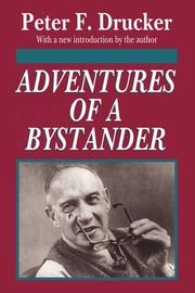 ADVENTURES OF A BYSTANDER by Peter F. Drucker