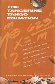 THE TANGERINE TANGO EQUATION by Barry Targan