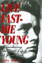 LIVE FAST, DIE YOUNG by John Gilmore